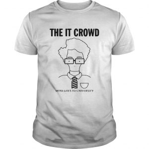 The IT Crowd moss goes to university  Unisex