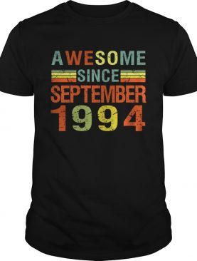Awesome Since September 1994 25th Birthday Gift 25 Yrs Old T-Shirt