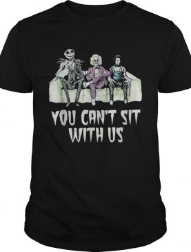 Beetlejuice Edward Jack You cant sit with us shirt