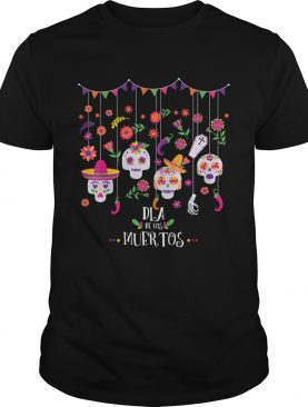 Dia De Los Muertos Funny Day of the dead Hanging skulls TShirt