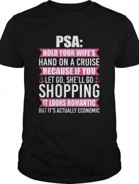 Hold You Wifes Hand On A Cruise Shell Go Shopping Funny Husband Shirt