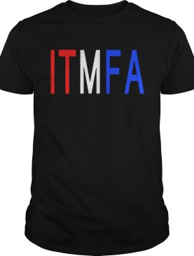 ITFMA Impeach Donald Trump Tee Shirt