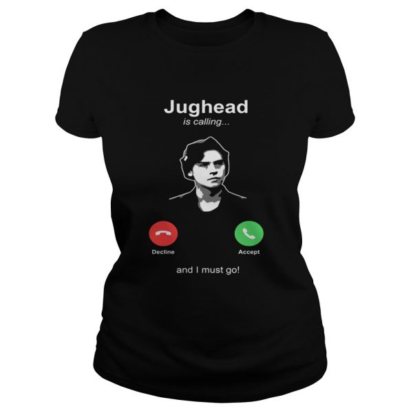 Jughead is calling and I must go  Classic Ladies