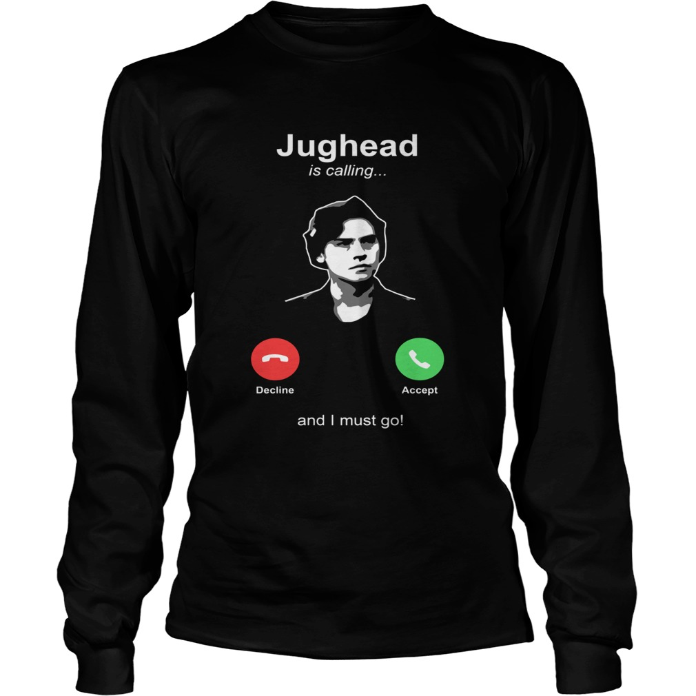 Jughead is calling and I must go LongSleeve
