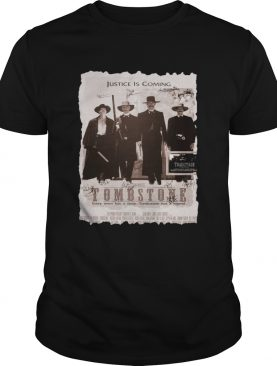Justice is coming Tombstone shirt