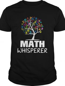 Math whisperer tree shirt