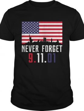 Never Forget 91101 shirt