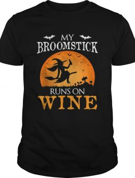 Nice My Broomstick Runs On Wine Witch Halloween Costume Gift shirt
