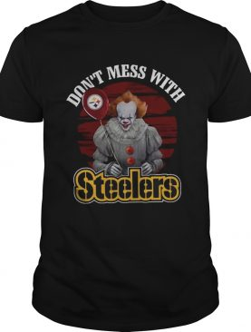 Pennywise IT Dont mess with Steelers shirt