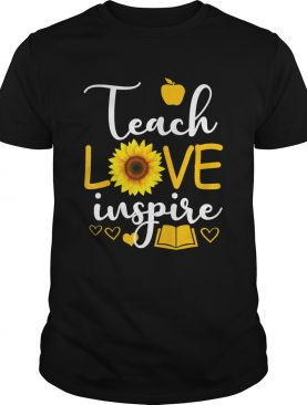 Teach Love And Inspire ShirtTeacher Sunflower TShirt