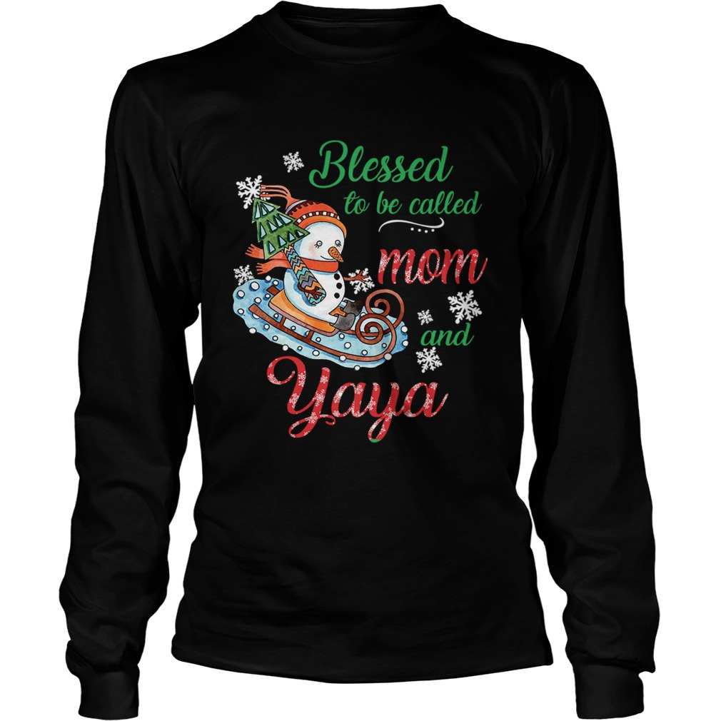 Blessed To Be Called Mom And Yaya Snowman TShirt LongSleeve