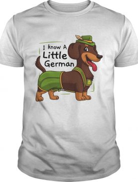 Dachshund I Know A Little German Shirt