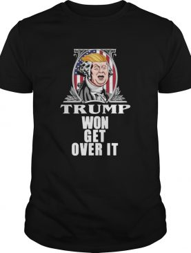 Get Over It Trump Won Campaign Admission 2020 Shirt
