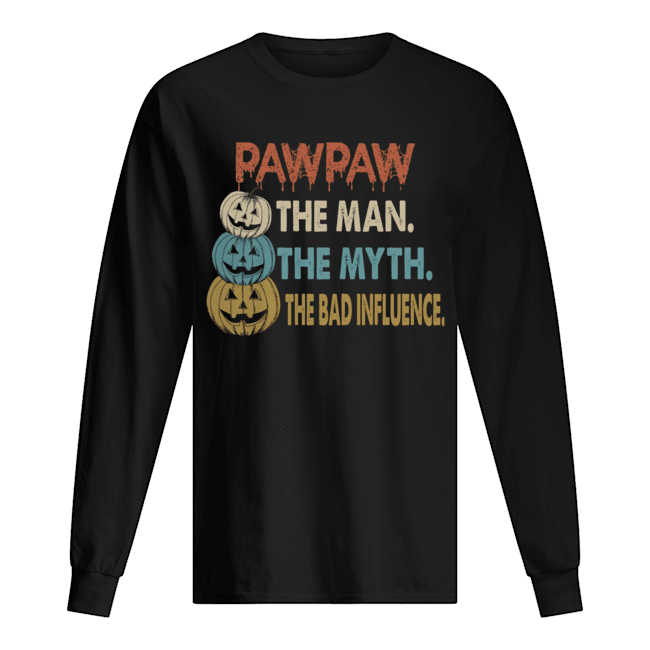 Halloween PawPaw The Man The Myth The Influence T-Shirt Long Sleeved T-shirt