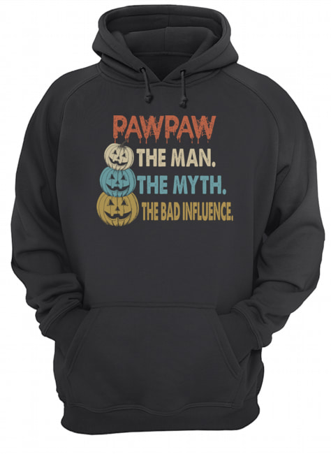 Halloween PawPaw The Man The Myth The Influence T-Shirt Unisex Hoodie