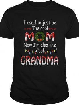I Used To Just Be The Cool Mom Now Im Also The Cool Grandma TShirt