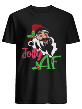 Jolly AF Santa Claus Funny Christmas Holiday Shirt