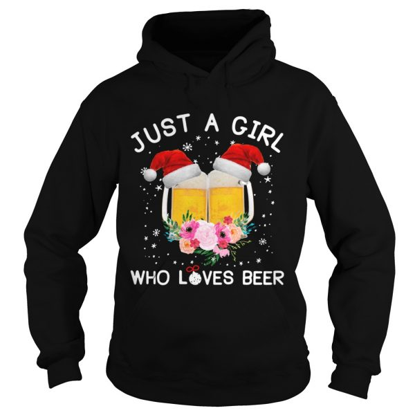 Just a girl who loves beer Christmas ugly  Hoodie