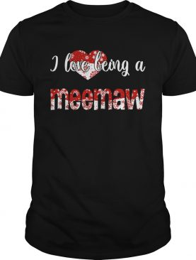 Merry Christmas I Love Being A Meemaw Gift For Xmas TShirt