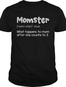 Momster Definition Funny TShirt