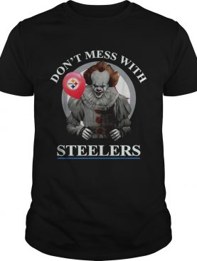 Pennywise dont mess with Steelers shirt