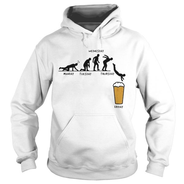 Beer Monday Tuesday Wednesday Thursday Friday  Hoodie
