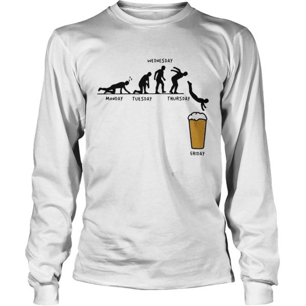 Beer Monday Tuesday Wednesday Thursday Friday  LongSleeve
