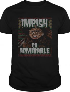Belsnickel I Am Nigh Impish Or Admirable Cheer Christmas Ugly shirt