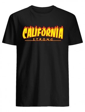 CALIFORNIA STRONG wildfires shirt