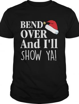 Christmas Vacation Quote Bend Over And Ill Show Ya Shirt