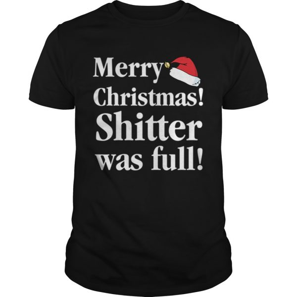 Christmas Vacation Shitter was full Cousin Eddie  Unisex
