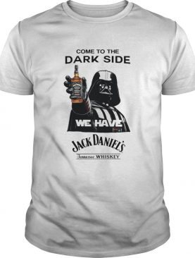 Darth Vader Come To The Dark Side We Have Jack Daniels Tennessee Whiskey shirt