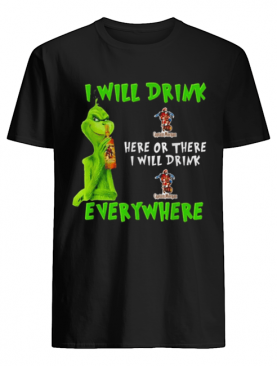 Grinch i will drink Captain Morgan whiskey here or there i will drink everywhere shirt