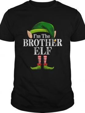 Im The Brother Elf Matching Family Christmas Funny Costume shirt