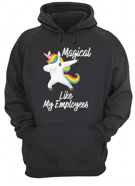 Magical Like My Employees Dabbing Unicorn  Unisex Hoodie