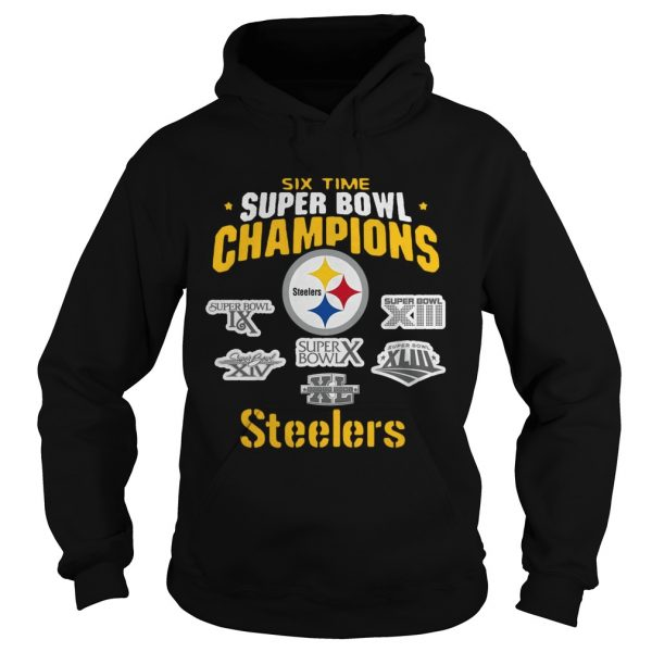Pittsburgh Steelers NFL Six Time Super Bowl Champions  Hoodie