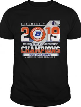 Boise State Broncos December 7 mountain west conference 2019 champions shirt