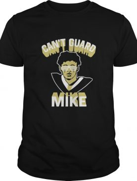 Cant Guard Mike shirt