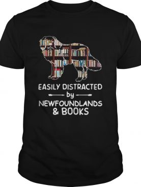 Easily Distracted By Newfoundlands And Books shirt