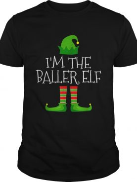 Im The Baller Elf Family Matching Christmas Pajama shirt