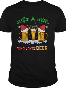 Just A Girl Who Loves Beer Christmas shirt