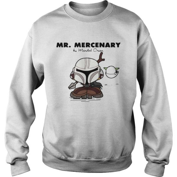 Mr Mercenary  Sweatshirt
