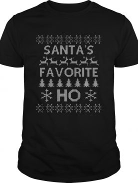 Santas Favorite Ho Funny Ugly Christmas shirt