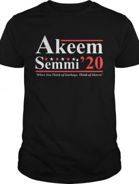 Akeem Semmi 2020 when you think of garbage think of Akeem shirt