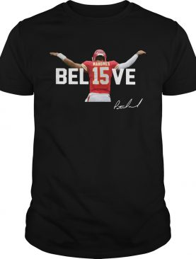 Kansas City Chiefs Patrick Mahomes 15 Believe Signature shirt