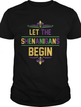 Let The Shenanigans Begin Mardi Gras Beads shirt
