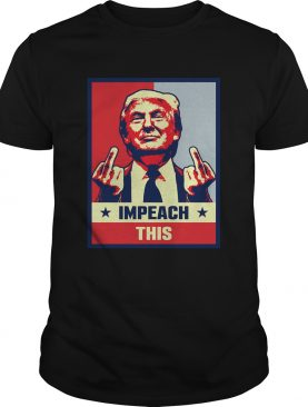 Pro Donald Trump Gifts Republican Conservative Impeach This shirt