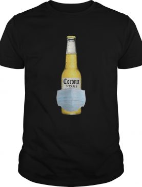 The Corona Virus Beer Hot shirt