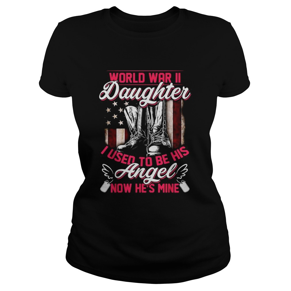 World war II daughter I used to be his angel now hes mine Classic Ladies