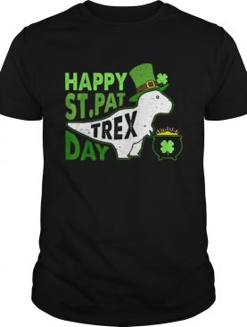 Happy St Pat Trex Day Dinosaur St Patricks Day shirt